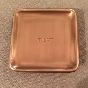 "Pottery Barn ""That"" gold Catchall Tray"